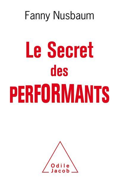 https://fanny-nusbaum.com/wp-content/uploads/2021/03/Le-Secret-des-performants.jpg